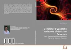 Capa do livro de Generalized Quadratic Variations of Gaussian Processes