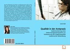 Bookcover of Qualität in der Arztpraxis