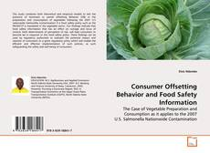 Bookcover of Consumer Offsetting Behavior and Food Safety Information