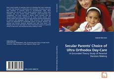 Bookcover of Secular Parents' Choice of Ultra Orthodox Day-Care