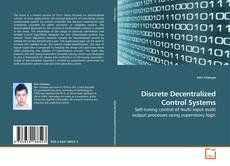 Bookcover of Discrete Decentralized Control Systems
