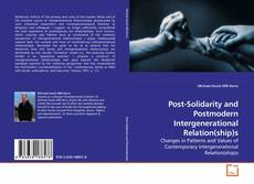 Couverture de Post-Solidarity and Postmodern Intergenerational Relation(ship)s