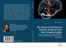 Обложка The Impact of Emotion on Memory: Evidence From Brain Imaging Studies