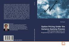 Couverture de Option Pricing Under the Variance Gamma Process