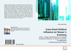 Cross-Strait Political Influence on Taiwan`s Economy的封面