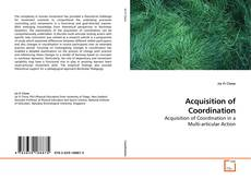 Bookcover of Acquisition of Coordination