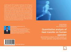 Couverture de Quantitative analysis of heat transfer on human operator