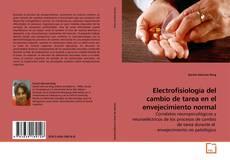 Portada del libro de Electrofisiología del cambio de tarea en el envejecimiento normal
