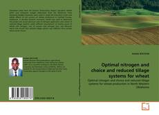 Capa do livro de Optimal nitrogen and choice and reduced tillage systems for wheat