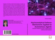 Couverture de Psychoanalytical Defense Mechanisms Applied to Autonomous Agents