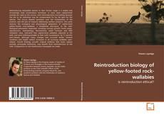 Обложка Reintroduction biology of yellow-footed rock-wallabies