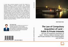 Bookcover of The Law of Compulsory Acquisition of Land – Public