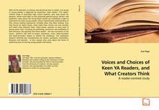 Voices and Choices of Keen YA Readers, and What Creators Think kitap kapağı