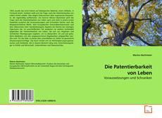 Portada del libro de Die Patentierbarkeit von Leben