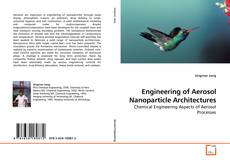 Capa do livro de Engineering of Aerosol Nanoparticle Architectures