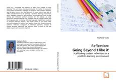 Bookcover of Reflection: Going Beyond 'I like it'