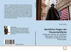 Bookcover of Rechtliche Folgen der Finanzmarktkrise