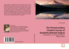Bookcover of The Postsecondary Student Survey of Disability-Related Stigma