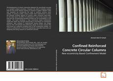 Bookcover of Confined Reinforced Concrete Circular Columns