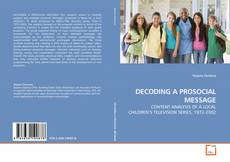 Bookcover of DECODING A PROSOCIAL MESSAGE