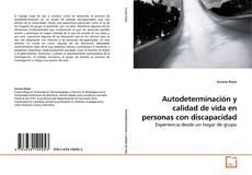 Portada del libro de Autodeterminación y calidad de vida en personas con discapacidad
