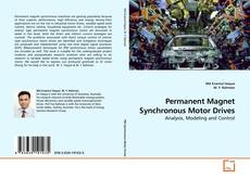 Borítókép a  Permanent Magnet Synchronous Motor Drives - hoz