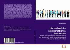 Bookcover of HIV und Aids im gesellschaftlichen Bewusstsein