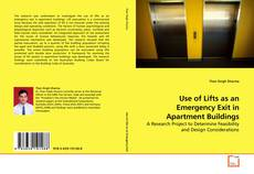 Bookcover of Use of Lifts as an Emergency Exit in Apartment Buildings