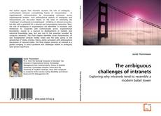 Bookcover of The ambiguous challenges of intranets