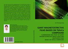Bookcover of GIANT MAGNETOSTRICTIVE FILMS BASED ON TbFeCo COMPOUND