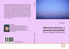 Alternaria alternata, a potential bioherbicide的封面
