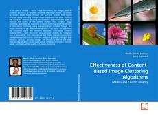 Bookcover of Effectiveness of Content-Based Image Clustering Algorithms