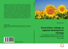 Capa do livro de Rural-Urban Linkage as regional development strategy