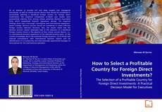 Capa do livro de How to Select a Profitable Country for Foreign Direct Investments?