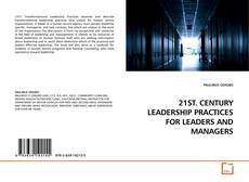 Обложка 21ST. CENTURY LEADERSHIP PRACTICES FOR LEADERS AND MANAGERS