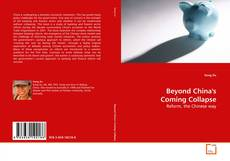 Couverture de Beyond China's Coming Collapse