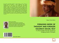 FORAGING MODE OF THOUGHT AND FORAGER SULUNG'S SOCIAL SELF kitap kapağı