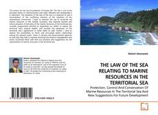 Bookcover of THE LAW OF THE SEA RELATING TO MARINE RESOURCES IN THE TERRITORIAL SEA