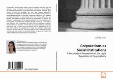 Bookcover of Corporations as Social Institutions