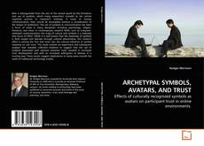 Capa do livro de ARCHETYPAL SYMBOLS, AVATARS, AND TRUST