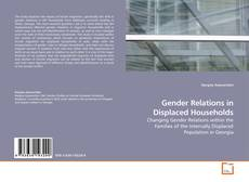 Bookcover of Gender Relations in Displaced Households