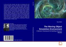 Bookcover of The Moving Object Simulation Environment