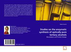 Couverture de Studies on the enzymatic synthesis of optically pure tertiary alcohols