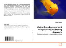 Buchcover von Mining Data Envelopment Analysis using Clustering Approach