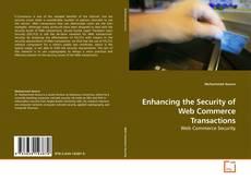 Couverture de Enhancing the Security of Web Commerce Transactions