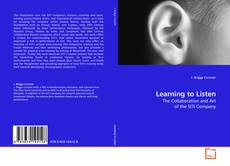 Bookcover of Learning to Listen