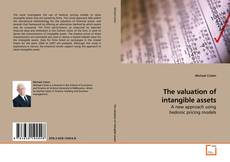 Copertina di The valuation of intangible assets
