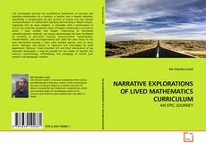 Capa do livro de NARRATIVE EXPLORATIONS OF LIVED MATHEMATICS CURRICULUM