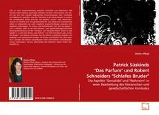 """Patrick Süskinds """"Das Parfum"""" und Robert Schneiders """"Schlafes Bruder""""的封面"""