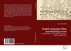 Bookcover of English language Policy and Planning in Iran